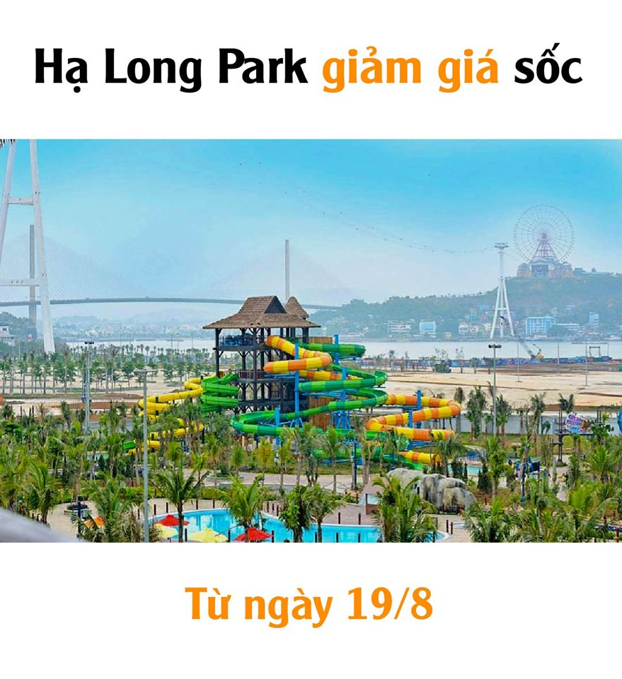 Công viên Hạ Long Park giảm giá từ 19/8/2019